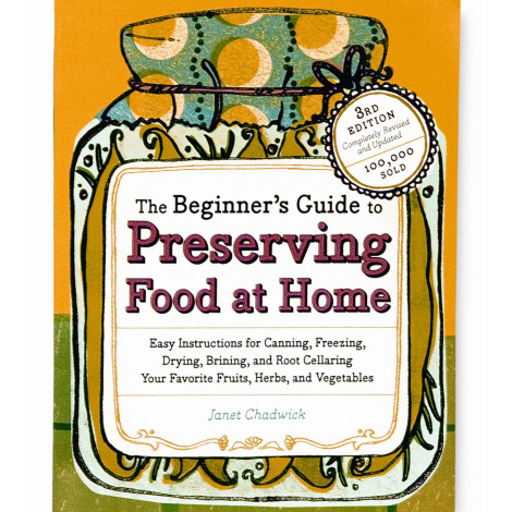 The Beginners Guide To Preserving Food Book