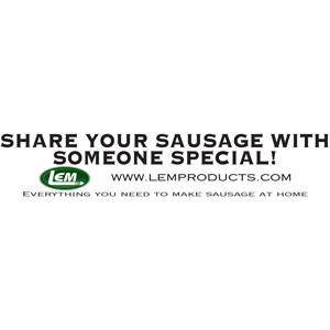 LEM Bumper Sticker - Share Your Sausage With Someone Special